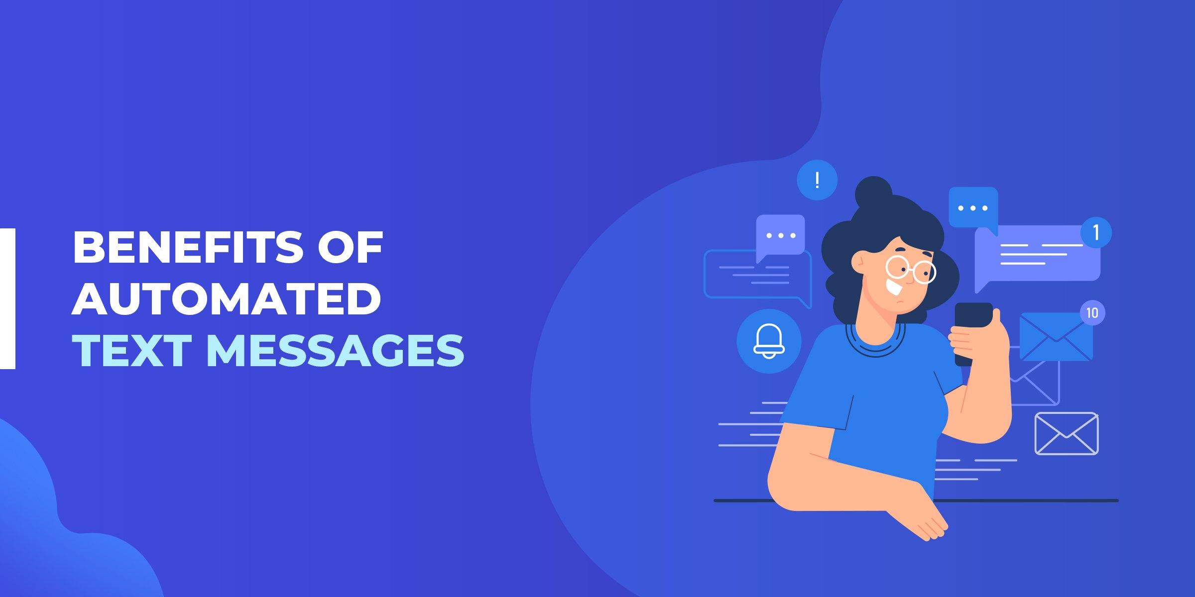 Benefits of Automated Text Messages