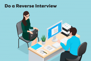 Do a reverse interview