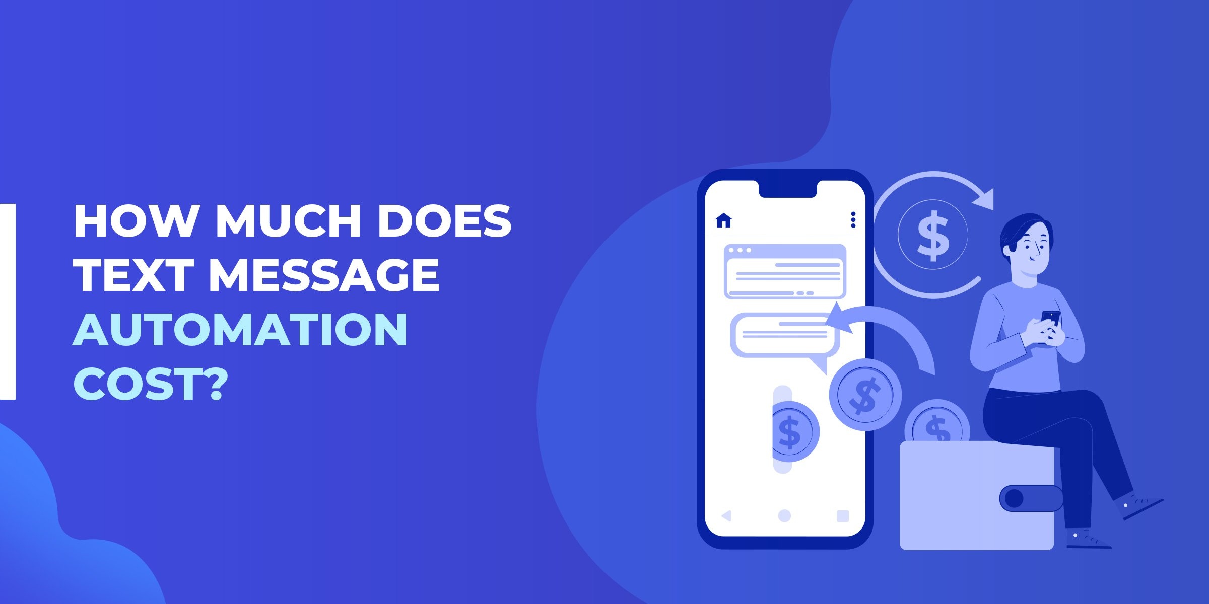 How Much Does Text Message Automation Cost
