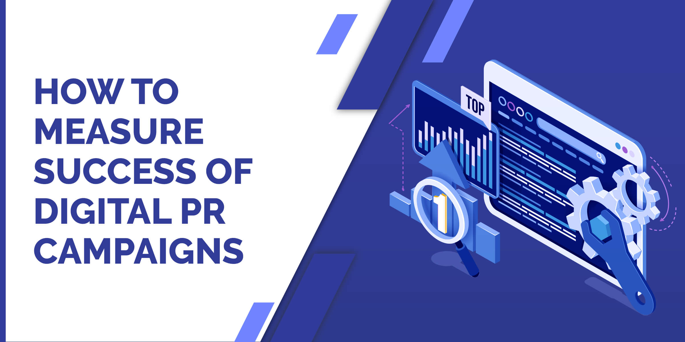 How to Measure the Success of Digital PR Campaigns