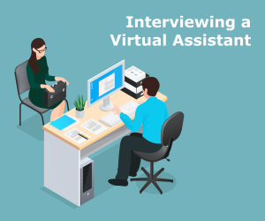 Interview your virtual assistant candidates