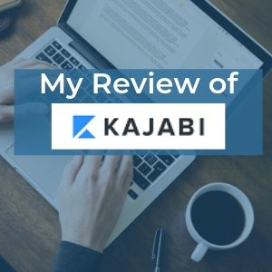 My Review of Kajabi