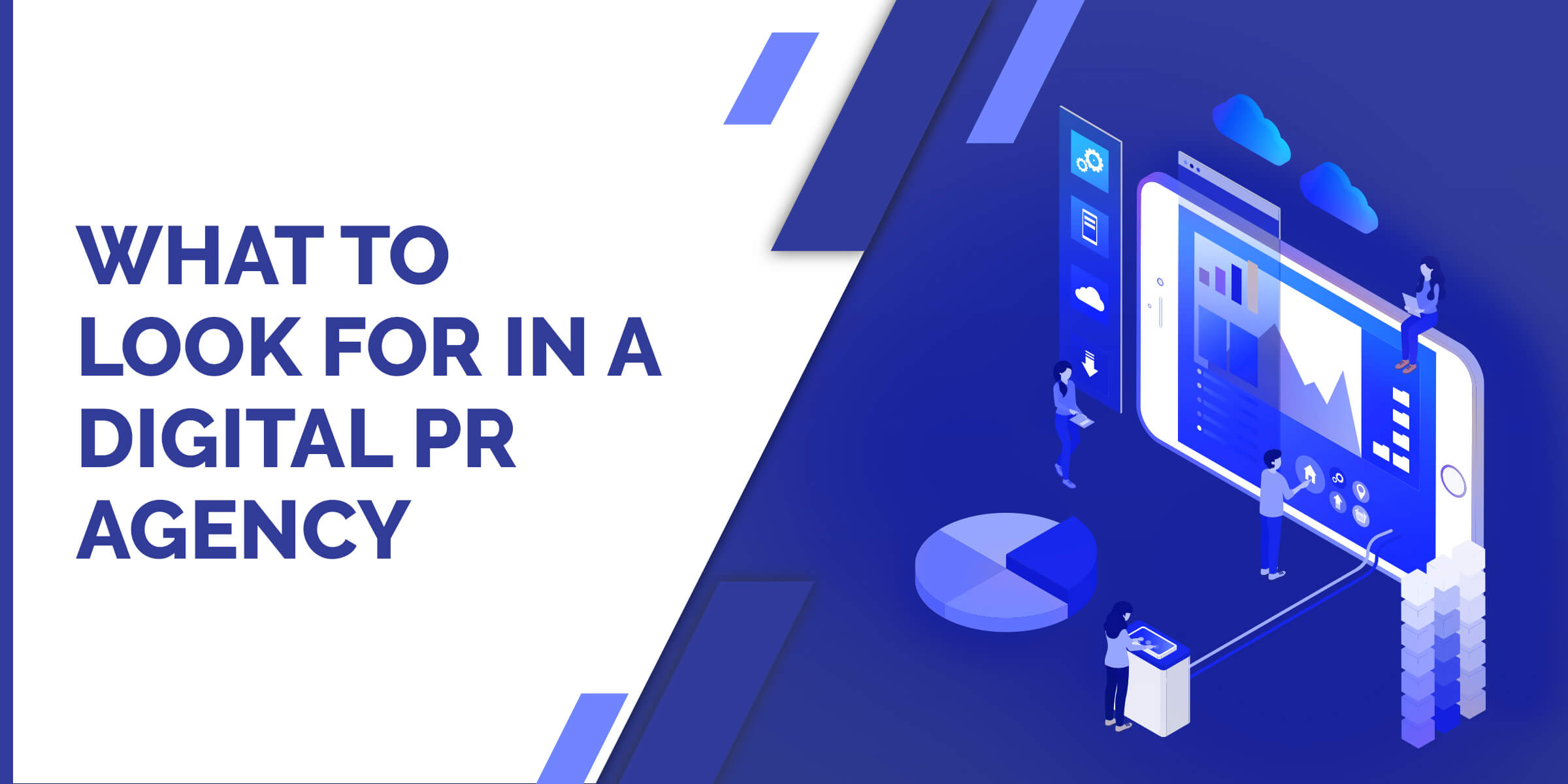 What to Look for in a Digital PR Agency