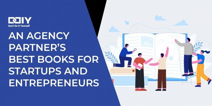 Best Books for Agencies, Startups, and Entrepreneurs