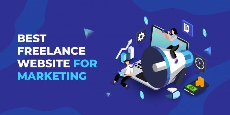 Best Freelance Websites for Marketing