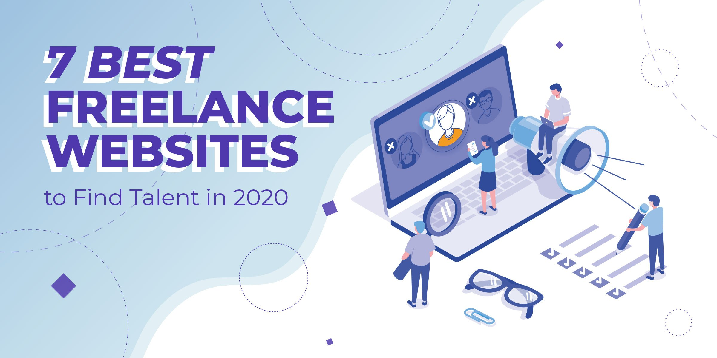 7 Best Freelance Websites To Find Talent In 2020 Don T Do It Yourself
