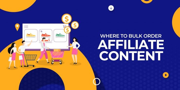 Where to Bulk Order Affiliate Content