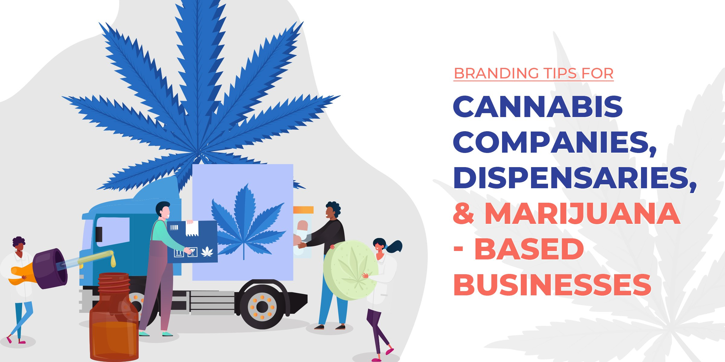 Cannabis Branding Tips