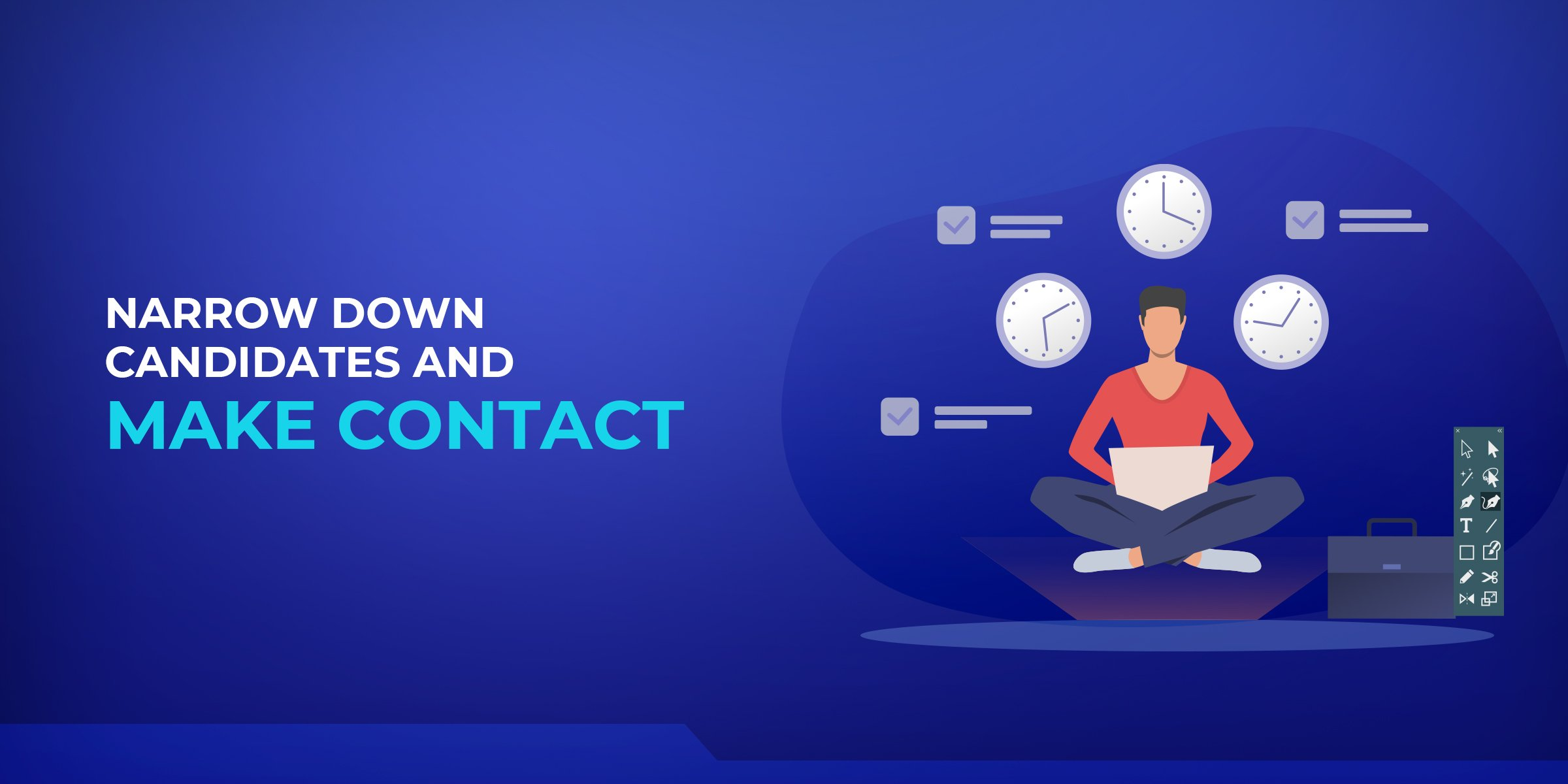 Narrow Down Candidates & Make Contact