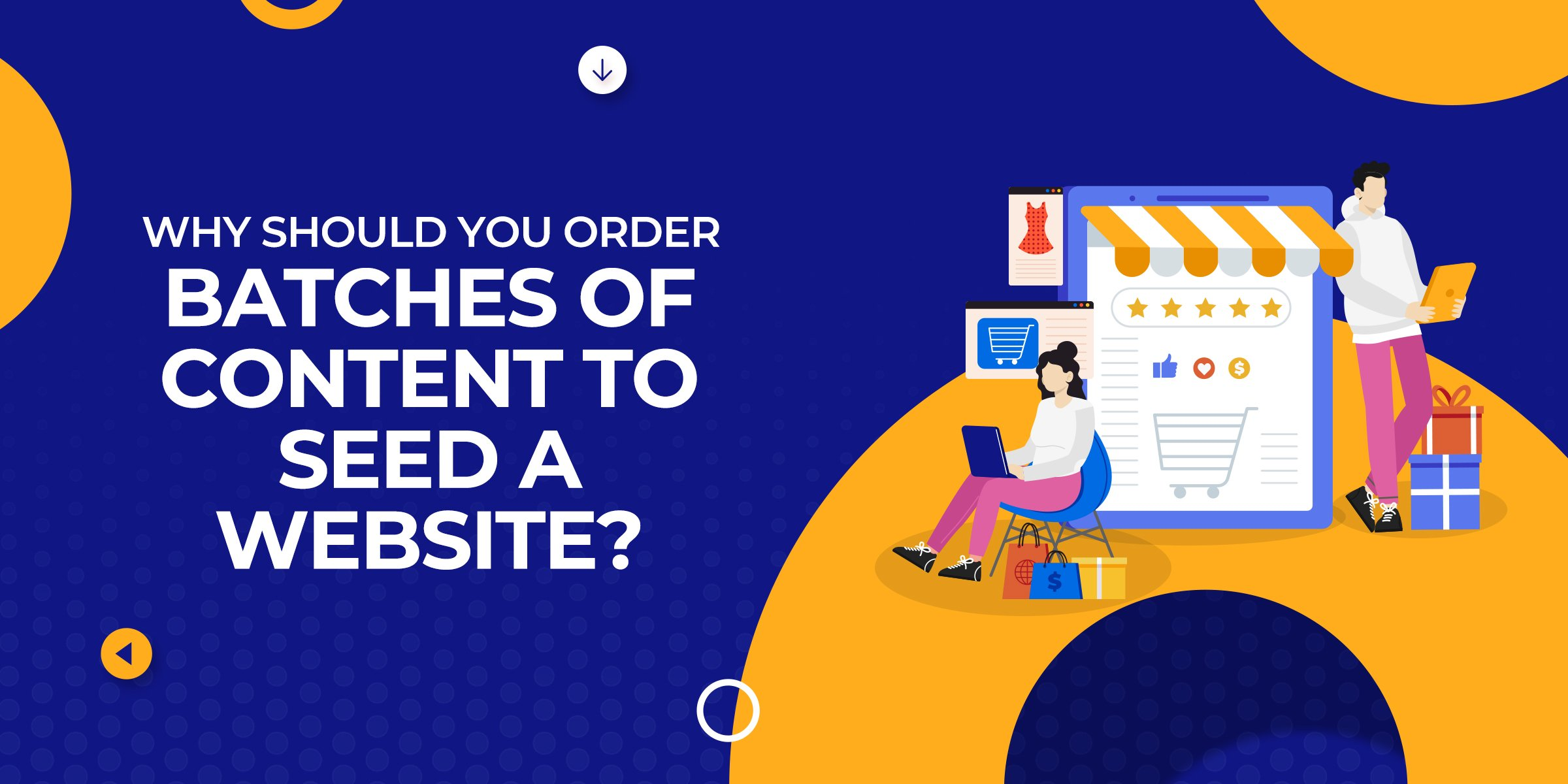 Why Order Batches of Content to Seed Website