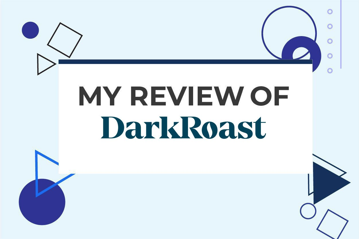 DarkRoast Review