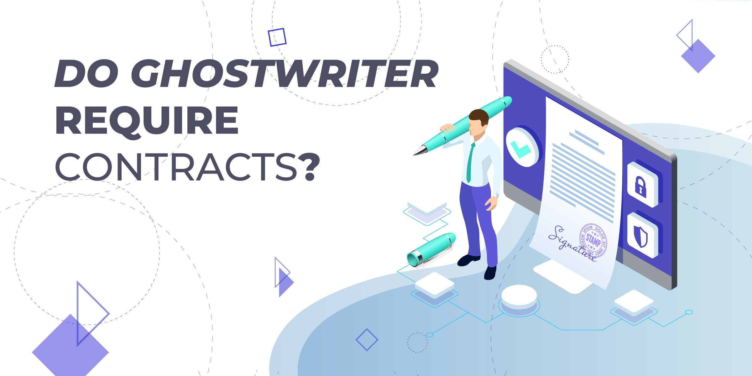 Do Ghostwriters Require Contracts?