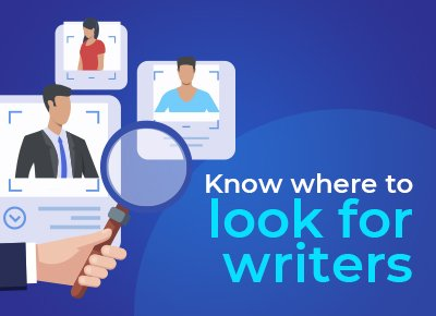 How to Hire a Freelance Business Writer - Know Where to Look