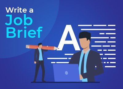 How to Hire a Freelance Business Writer - Write a Job Brief