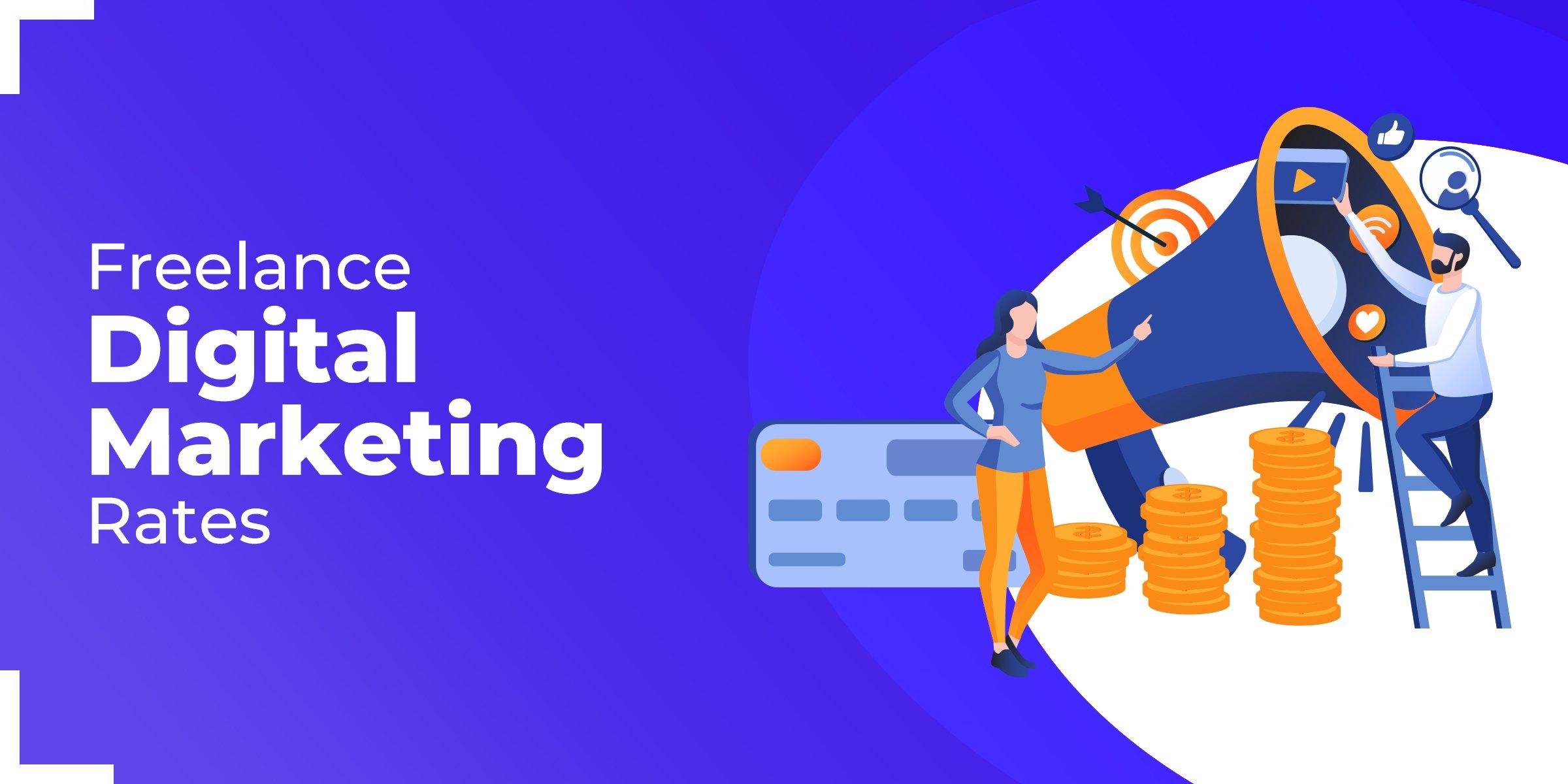 Freelance Digital Marketing Rates