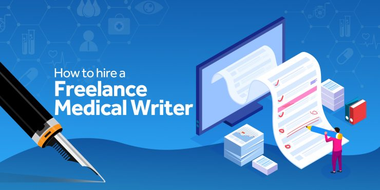 How to Hire a Freelance Medical Writer