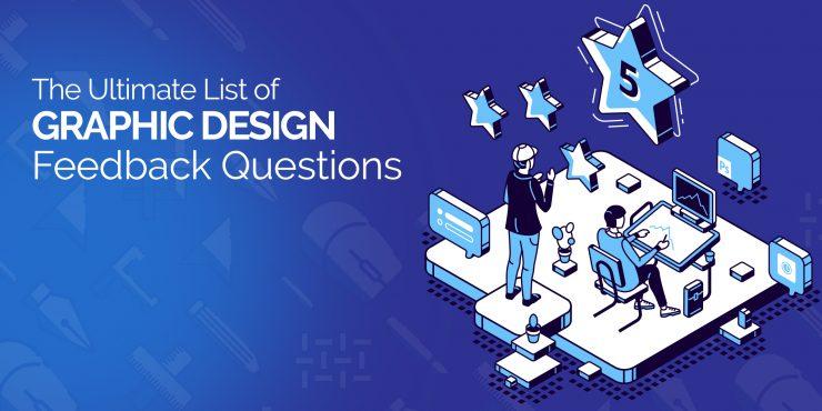 Graphic Design Feedback Questions