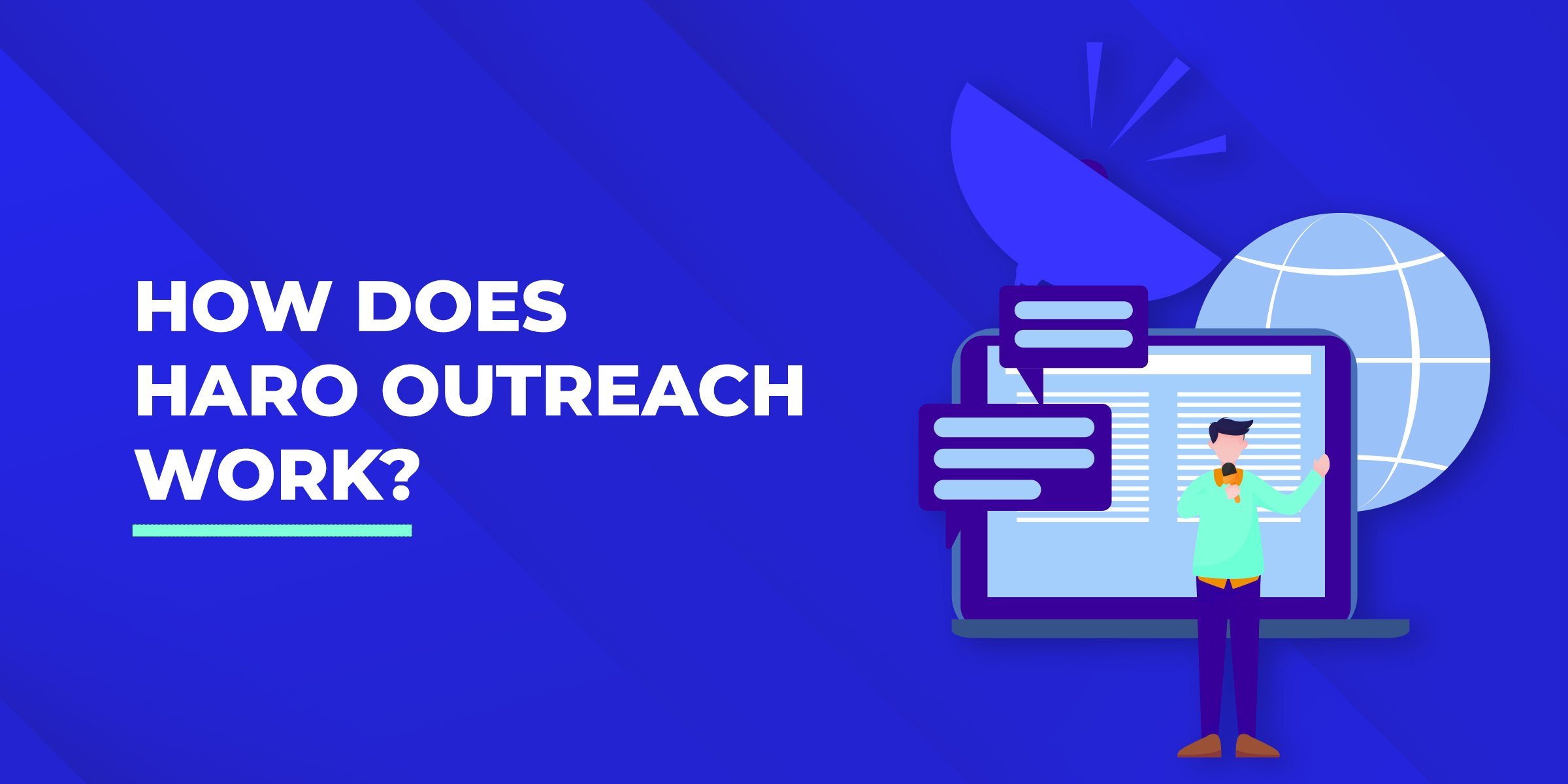 How Does HARO Outreach Work?