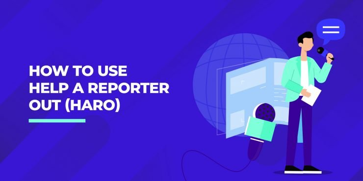 How to Use Help a Reporter Out (HARO)