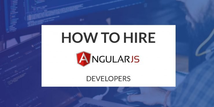 How to Hire AngularJS Developers