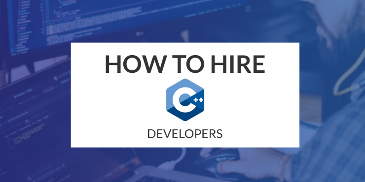 How to Hire C++ Developers