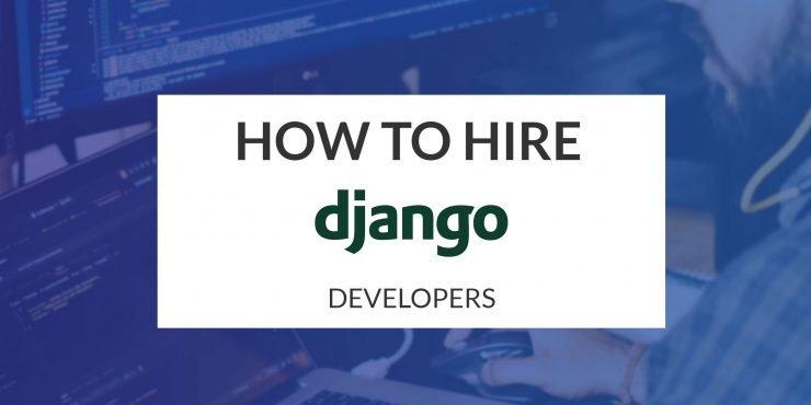 How to Hire Django Developers
