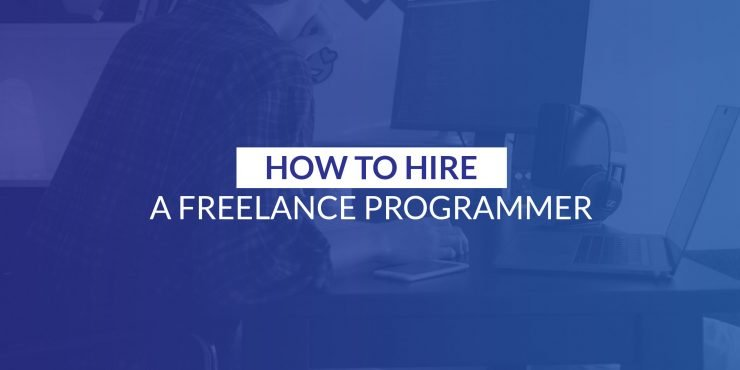 How to Hire a Freelance Programmer