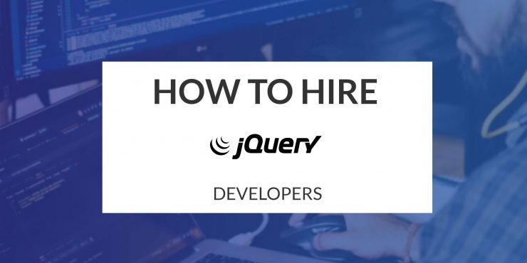 How to Hire jQuery Developers