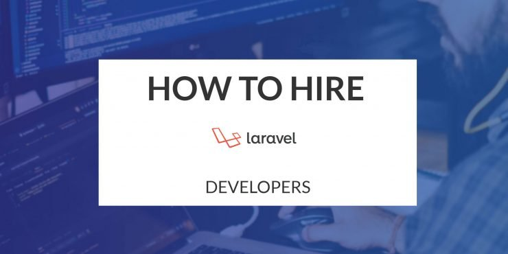 How to Hire PHP Laravel Developer