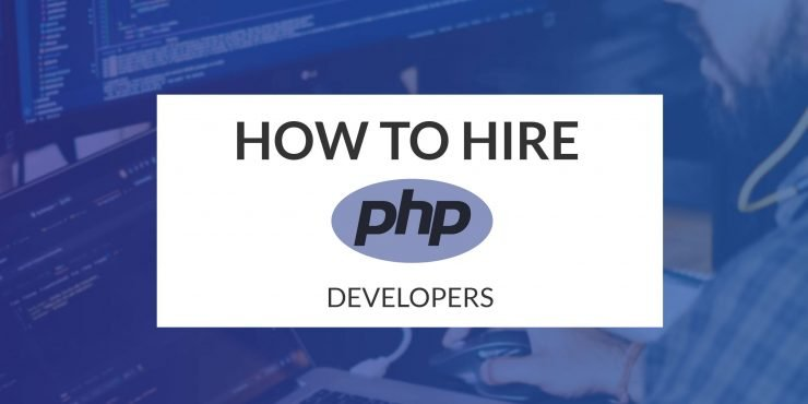 How to Hire PHP Developers