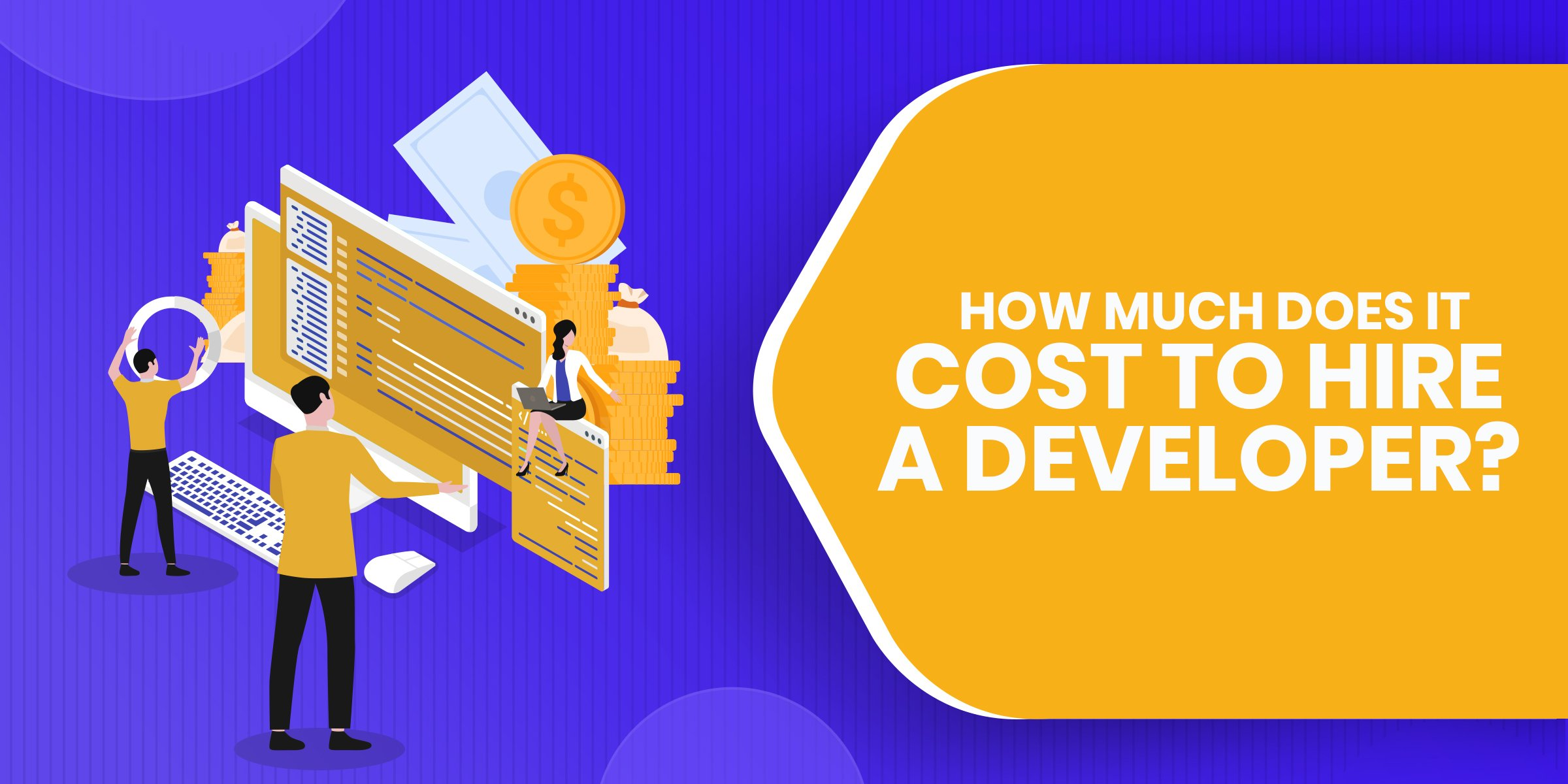 How Much Does it Cost to Hire a Developer?