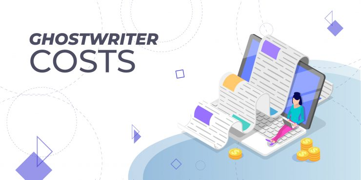 How Much Does a Ghostwriter Cost?