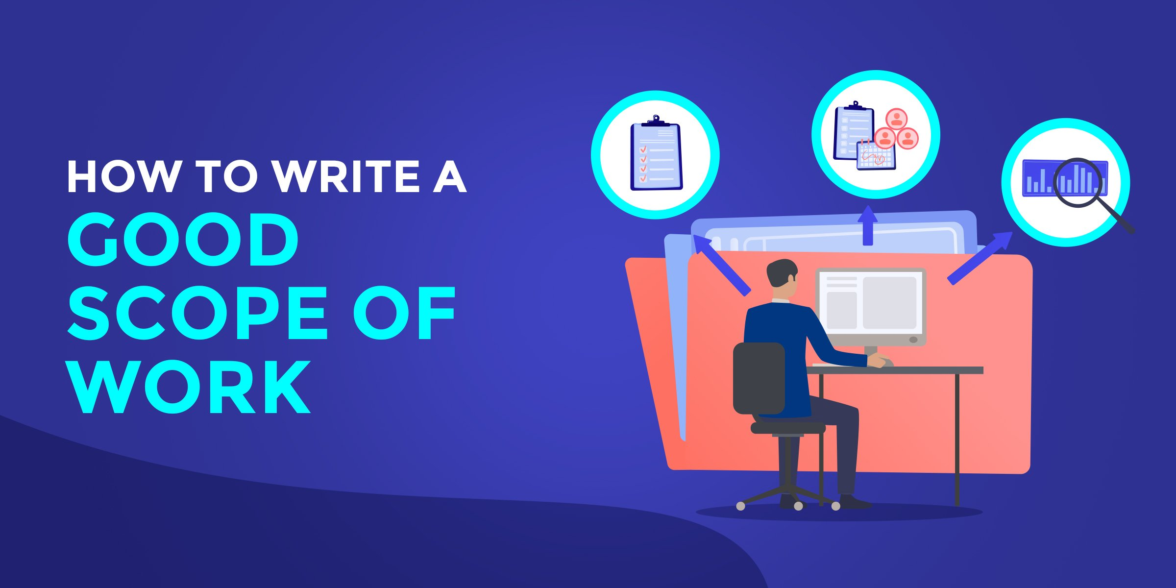 How to Write a Good Scope of Work