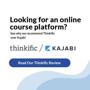 Kajabi Review - See Why We Recommend Thinkific