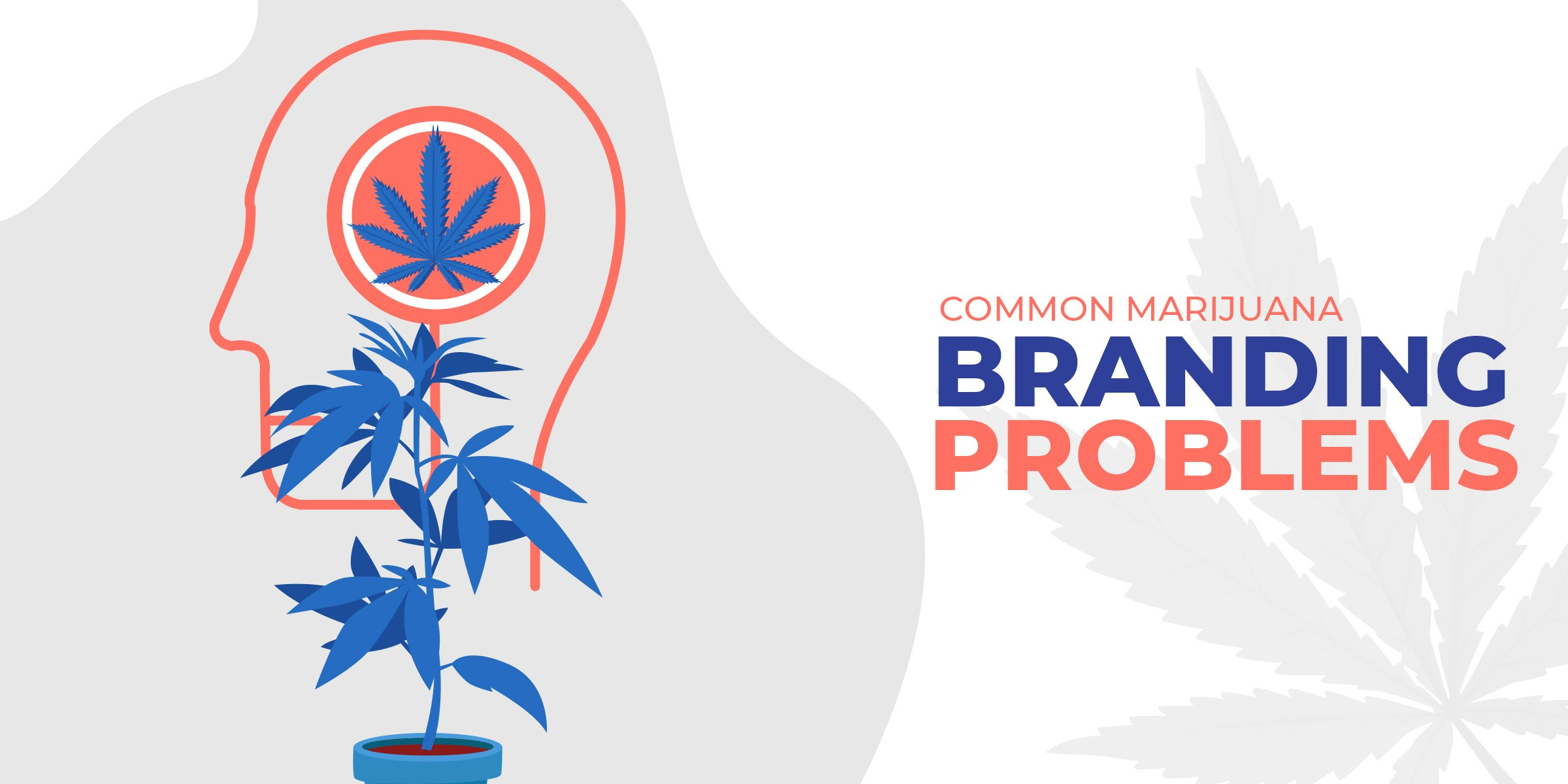 Common Marijuana Branding Problems