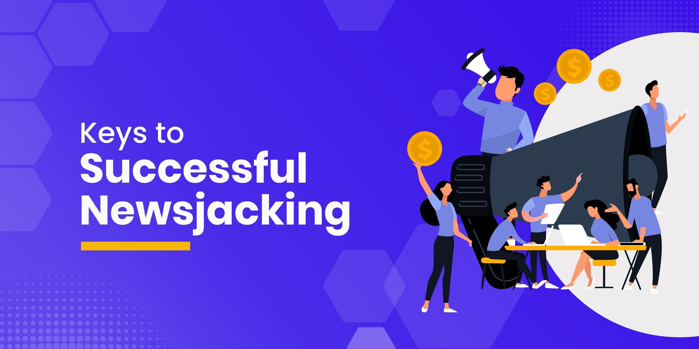 Keys to Successful Newsjacking