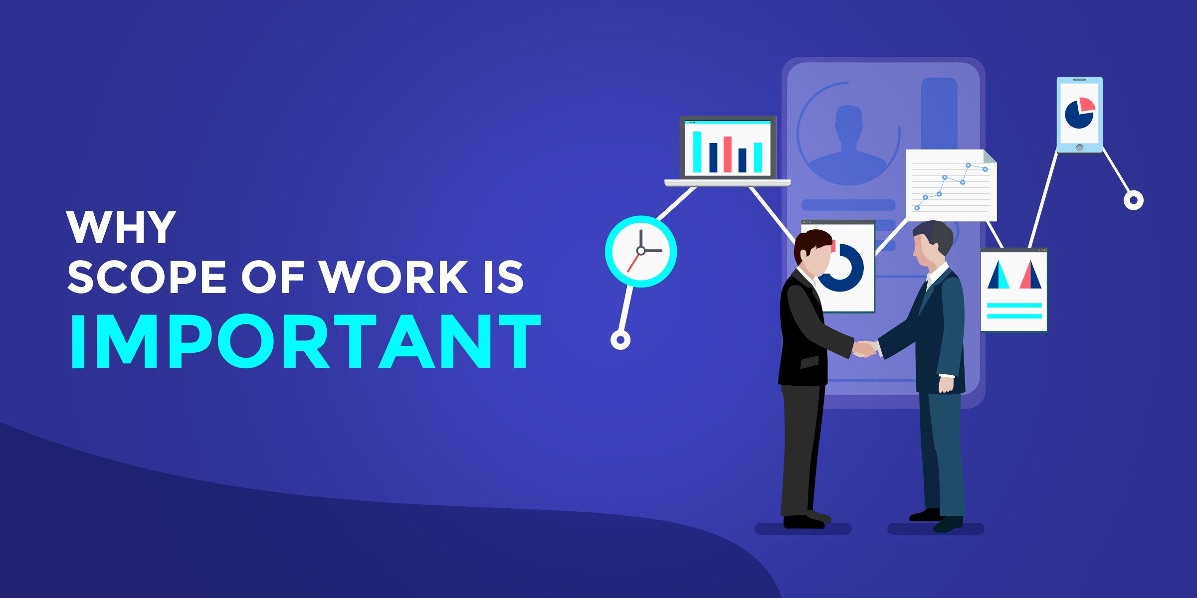 Why Scope of Work is Important?