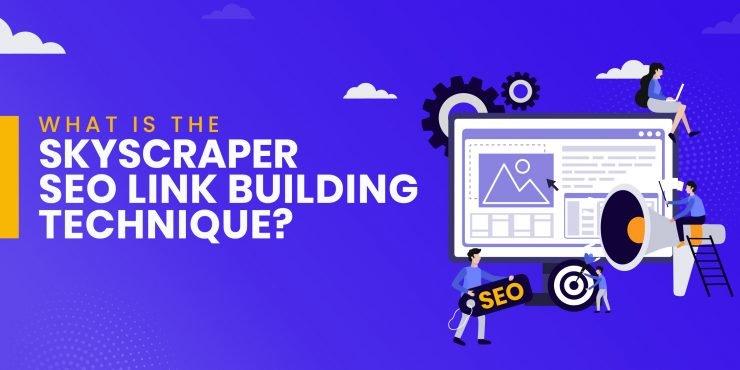 What is the Skycraper SEO Link Building Technique