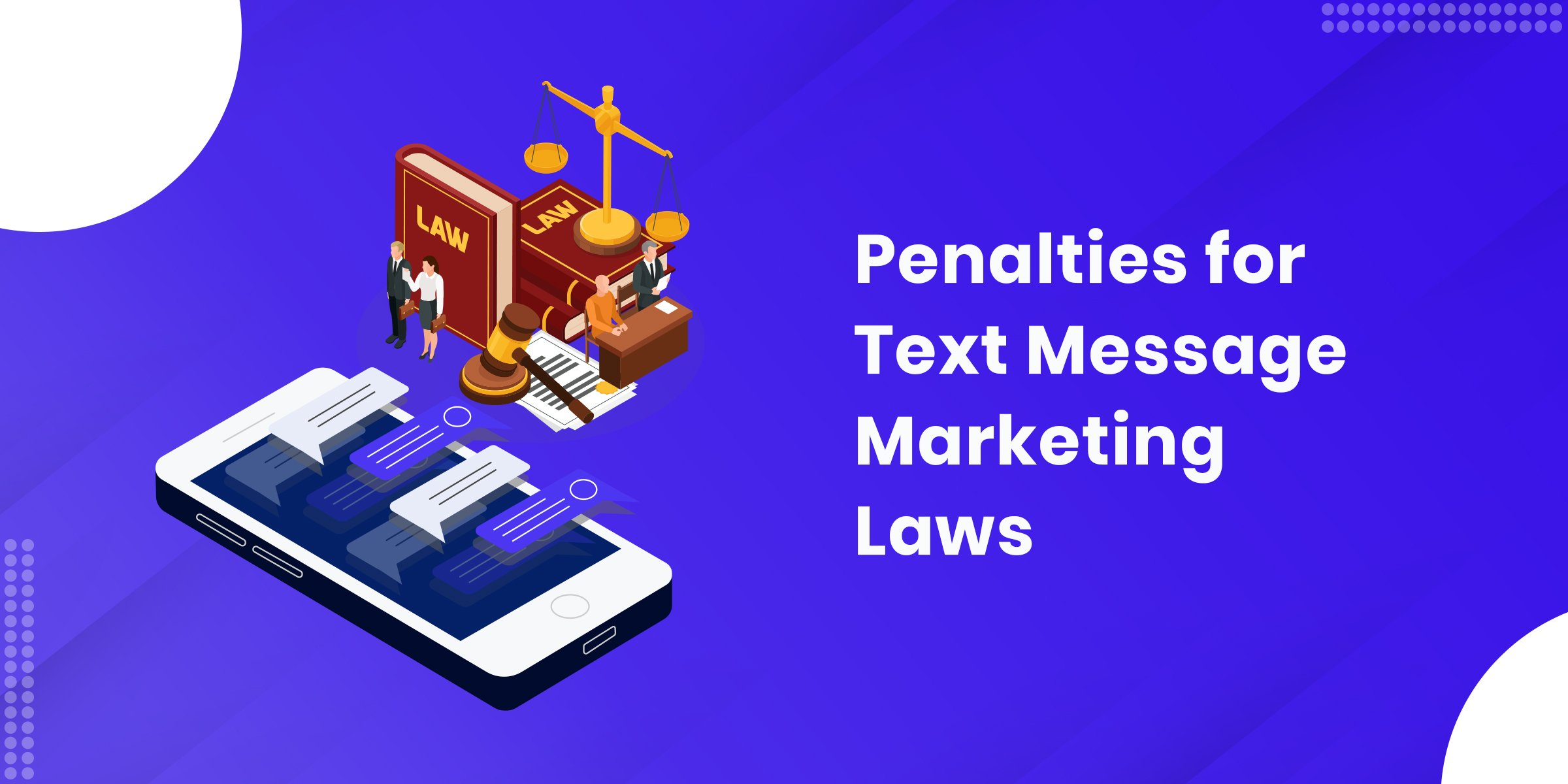 Penalties for Text Message Marketing Laws