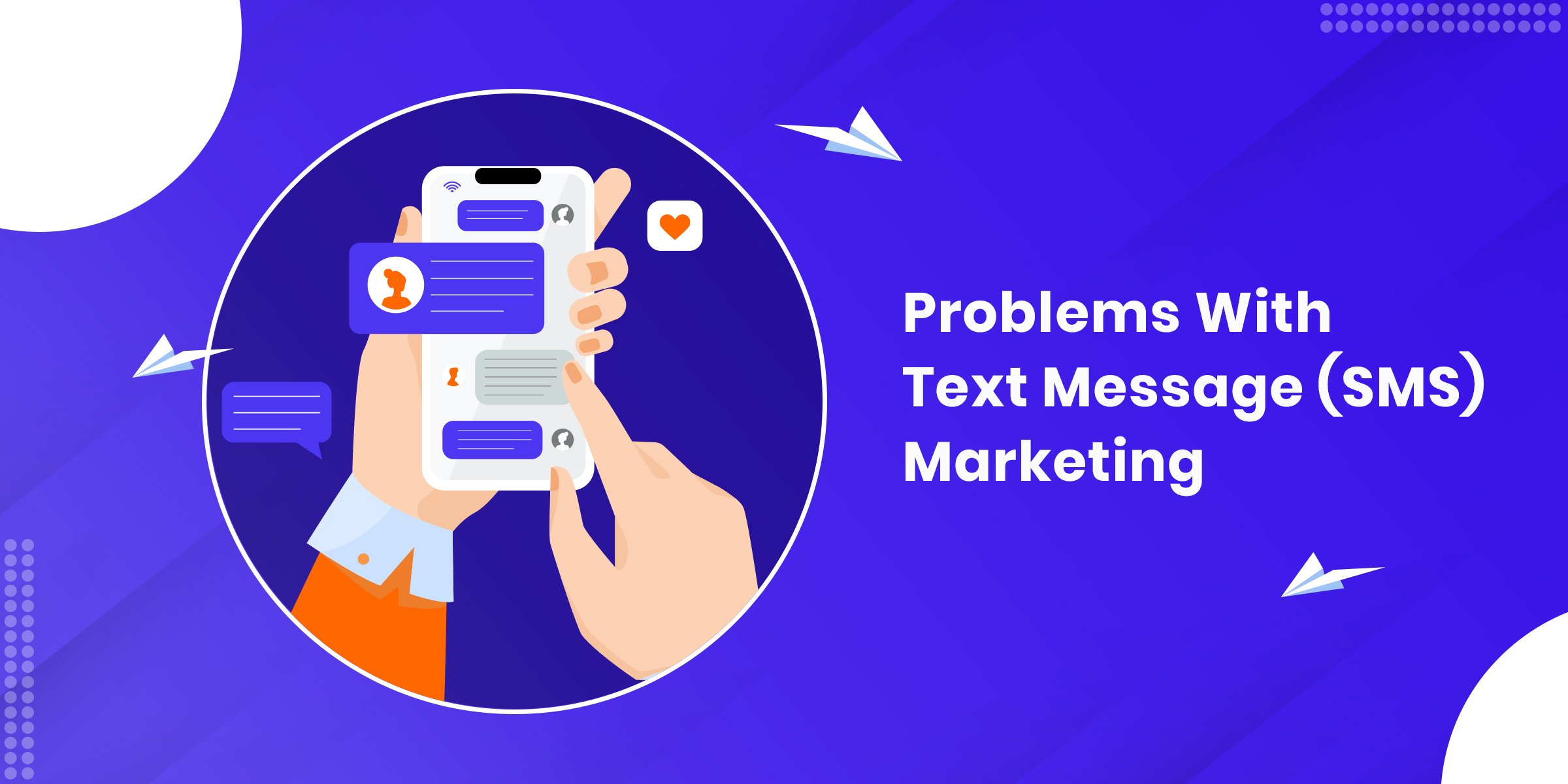 Problems With Text Message (SMS) Marketing