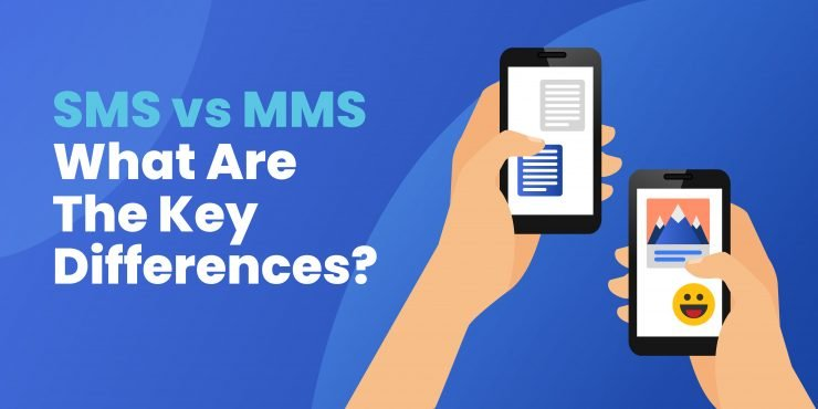 SMS vs MMS - What are the Key Differences?