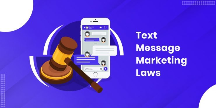 Text Message Marketing Laws