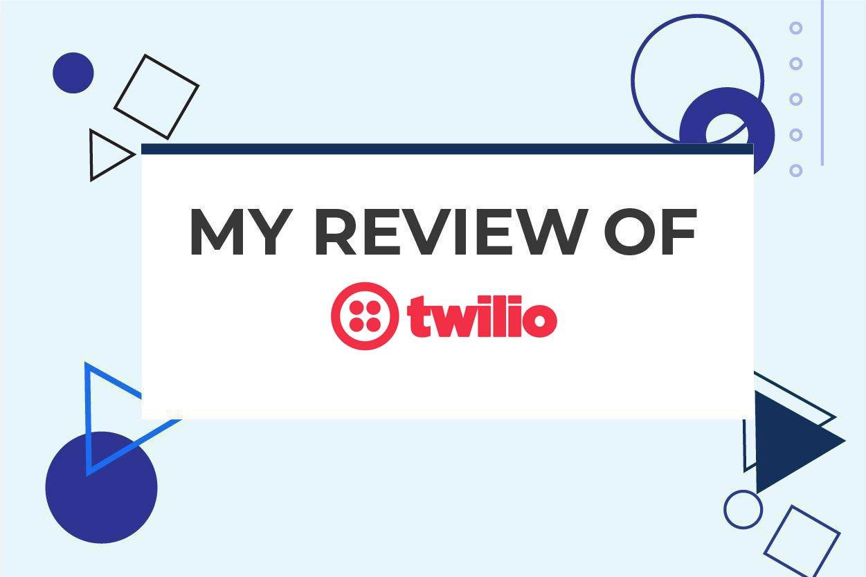 Twilio Review