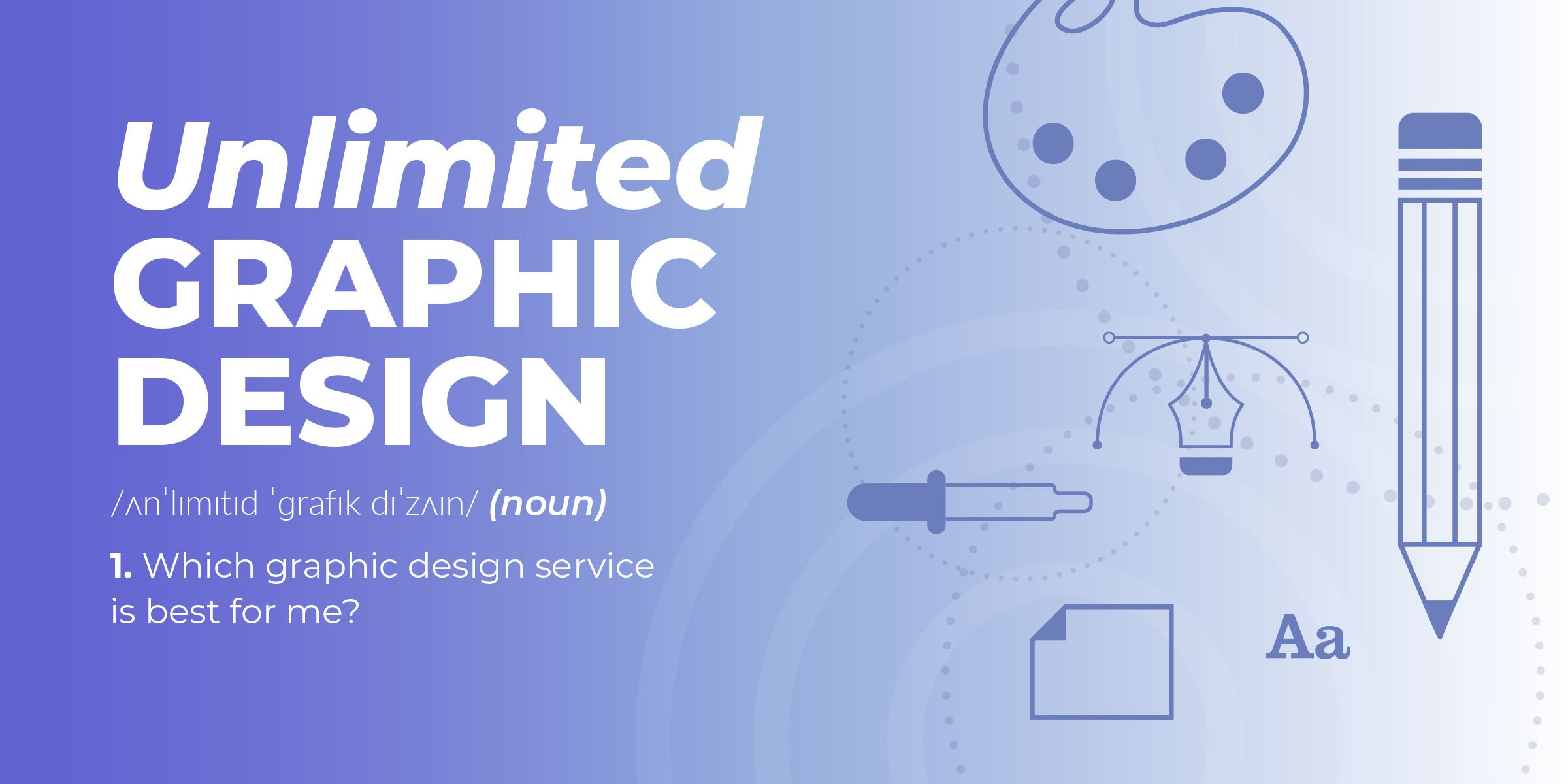 What is Unlimited Graphic Design