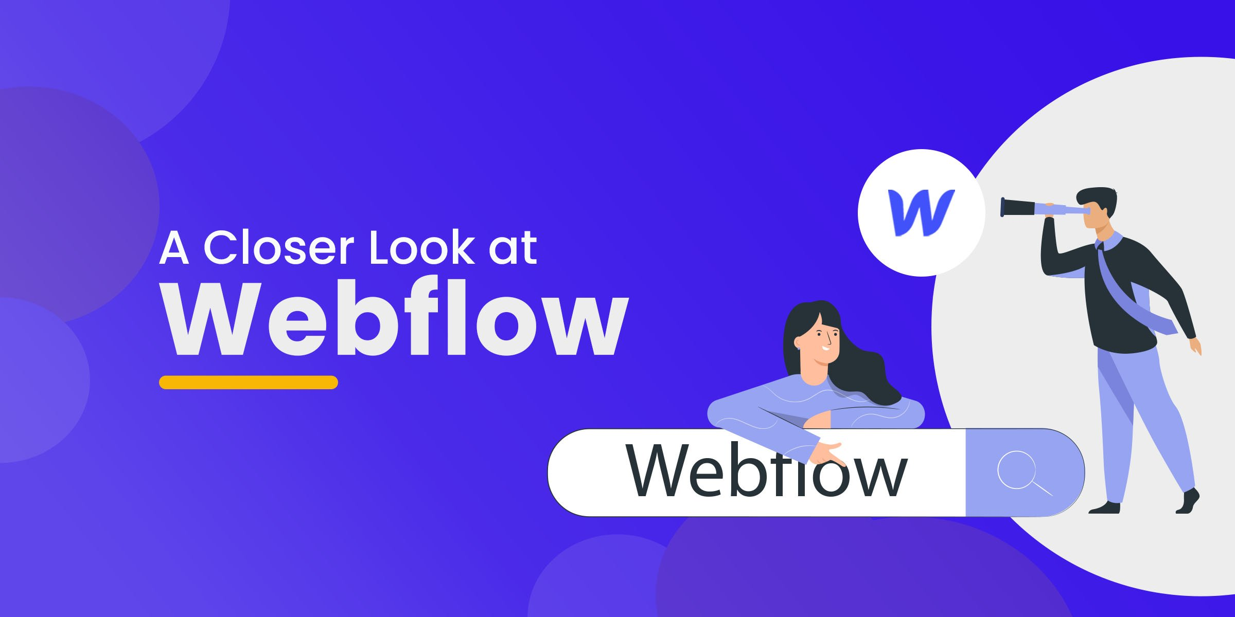 A Closer Look at Webflow