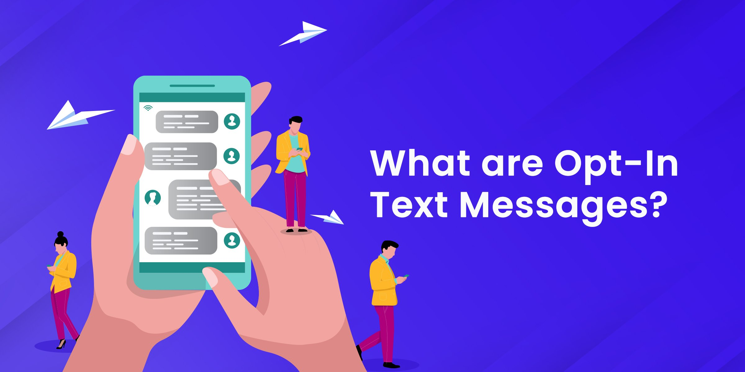 What Are Opt In Text Messages?