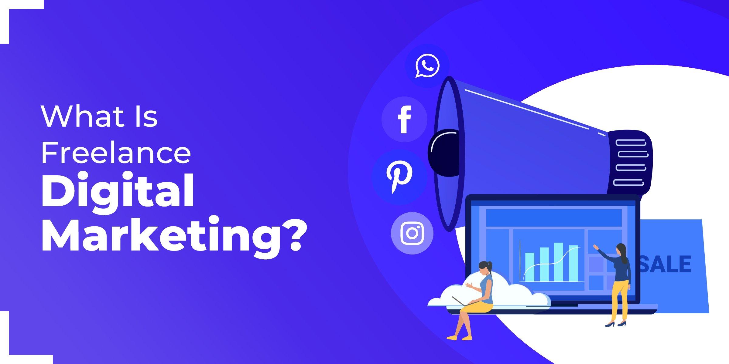 What is Freelance Digital Marketing?