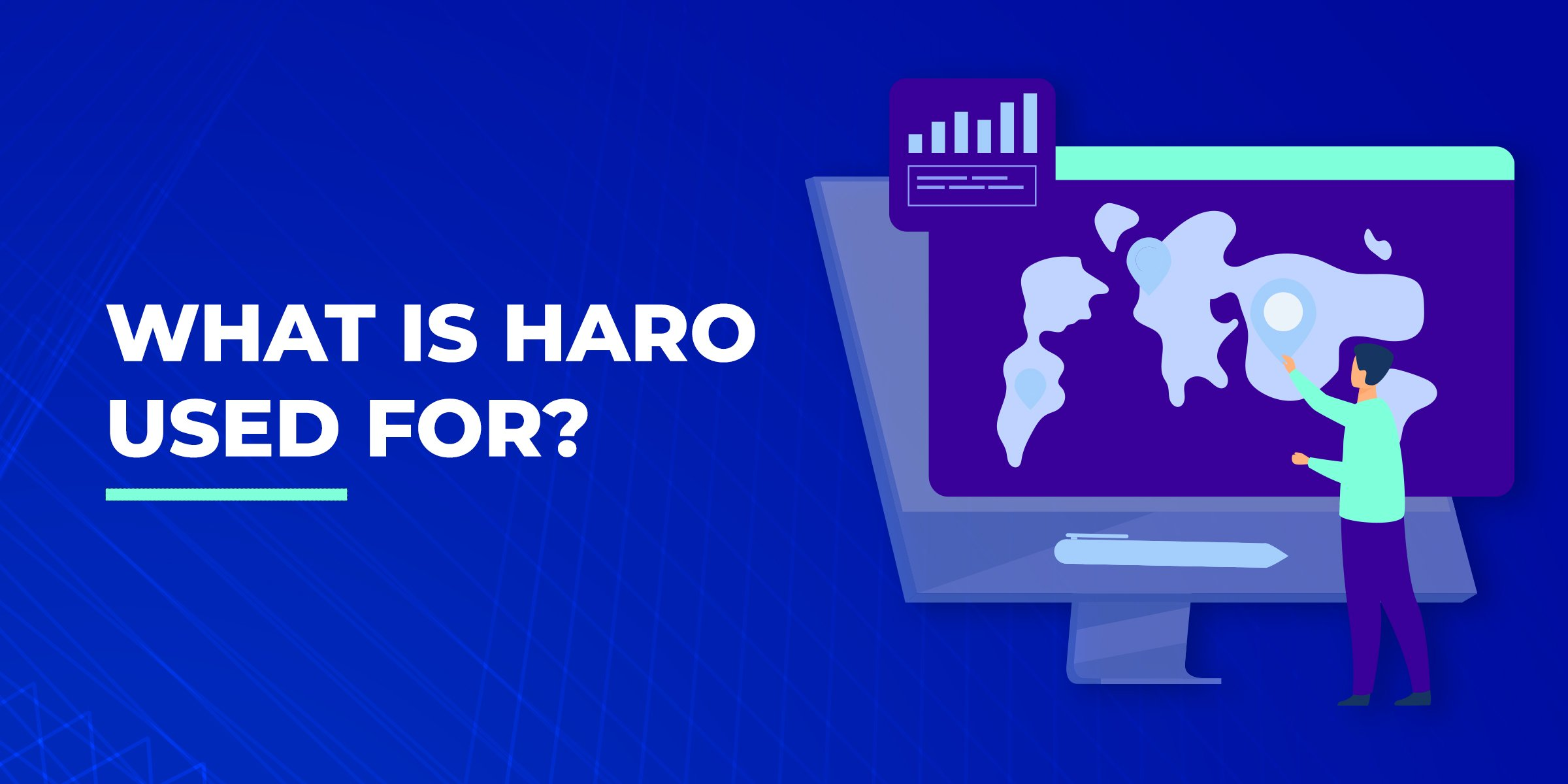 What is HARO Used For?